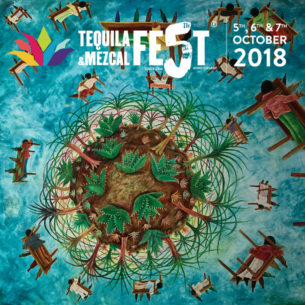 Tequila and Mezcal Fest 2018